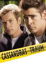 Cassandras Traum (2007)