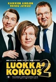 Luokkakokous 2: Polttarit (2016) Full Movie Ganool