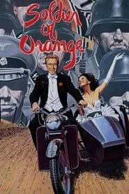 Soldier of Orange (1977), film online subtitrat