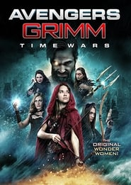 Avengers Grimm: Time Wars (2018) Full Movie