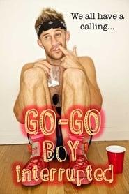 Go-Go Boy Interrupted 2014