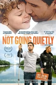 Watch Not Going Quietly (2021)
