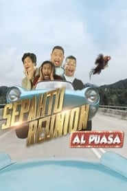 Sepahtu Reunion Al Puasa (2018) Full Episodes Download & Stream