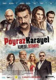 مشاهدة فيلم Poyraz Karayel: Küresel Sermaye مترجم