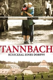 Tannbach – Schicksal eines Dorfes 2015