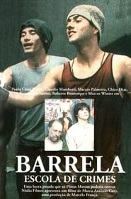 Barrela: Escola de Crimes (1990)