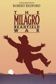 The Milagro Beanfield War (1988) Watch Online in HD