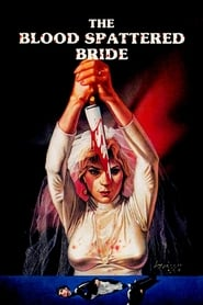 The Blood Spattered Bride (1972)