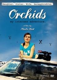 Orchids: My Intersex Adventure (2010)