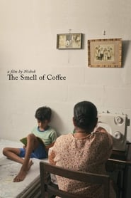 The Smell of Coffee (2020)