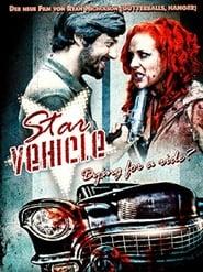 Star Vehicle (2010)