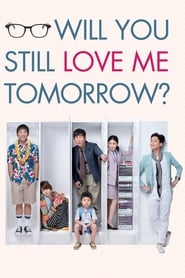 Poster for Will You Still Love Me Tomorrow?