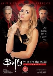 Buffy The Vampire Slayer XXX: A Parody