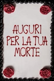 Auguri per la tua morte - Guardare Film Streaming Online