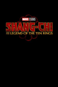 Shang-Chi and the Legend of the Ten Rings en streaming