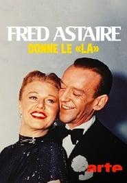 Regardez Fred Astaire donne le 'la' Online HD Française (2017)