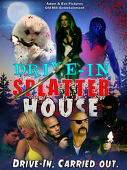 Drive-In Splatter House (2017)