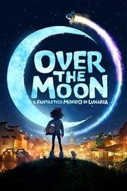 Poster Over the Moon - Il fantastico mondo di Lunaria 2020