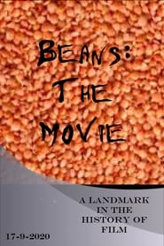 Beans: The Movie