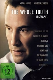 The Whole Truth – Lügenspiel (2016)