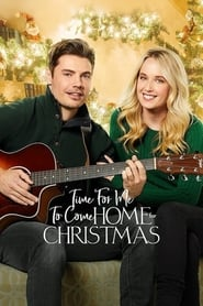Time for Me to Come Home for Christmas (2018) Watch Online Free