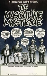 The Masculine Mystique (1984)