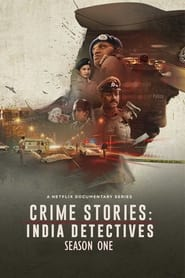 Crime Stories: India Detectives Season 1 Online Free HD In English