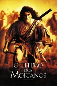 O Último dos Moicanos Torrent (1992)