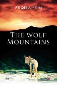 The Wolf Mountains (2013)