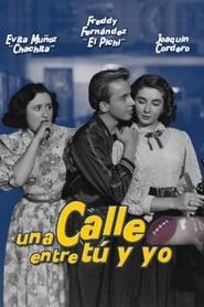 Una calle entre tú y yo (1952)
