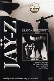 Classic Albums: Jay-Z – Reasonable Doubt