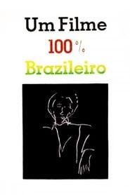 Um Filme 100% Brasileiro (1985)