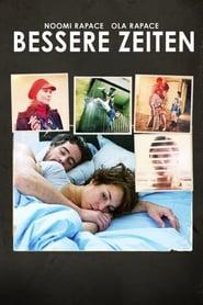 Bessere Zeiten (2010)