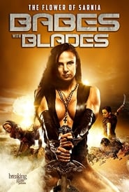 Babes With Blades 2018 Full Movie Free HD Online