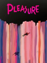 مشاهدة فيلم Pleasure 2016 مترجم أون لاين بجودة عالية