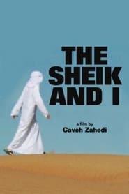 The Sheik and I 2012