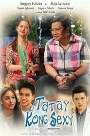 Ang Tatay Kong Sexy (2016)