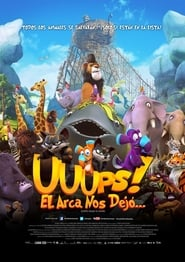 ¡Upsss! ¿Dónde está Noé…? (2015) | Ooops! Noah is Gone…
