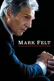Poster Mark Felt: The Man Who Brought Down the White House 2017