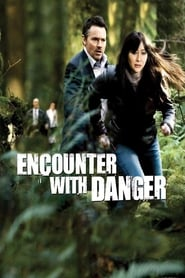 Encuentro con el peligro (2009) Encounter with Danger