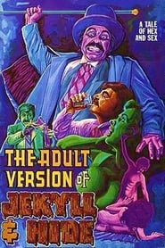 The Adult Version of Jekyll & Hide (1972)