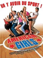 Film streaming | Voir American Girls en streaming | HD-serie