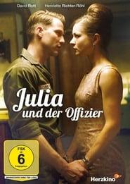 Julia und der Offizier 2014