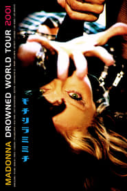 Madonna: Drowned World Tour 2001 (2001)