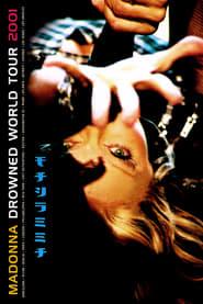 Madonna: Drowned World Tour 2001 (2001)