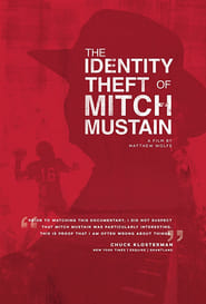 The Identity Theft of Mitch Mustain (2013)