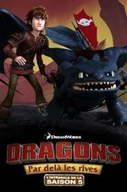 Dragons Saison 5 Épisode 11