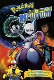 Pokémon: O Retorno de Mewtwo Torrent (2001)