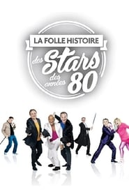 La Folle Histoire des Stars des Années 80