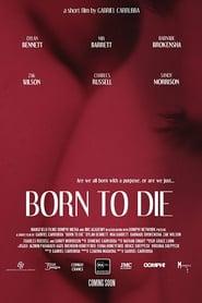 Born to Die 2018